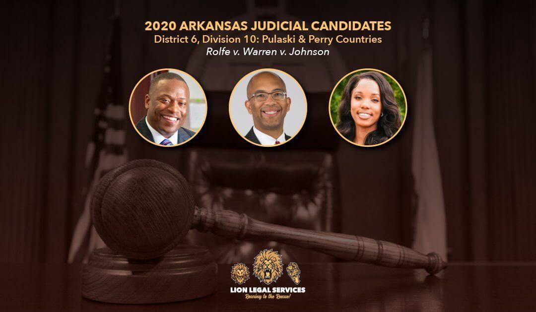 2020 Judicial Candidates: AR Dist. 6, Div. 10