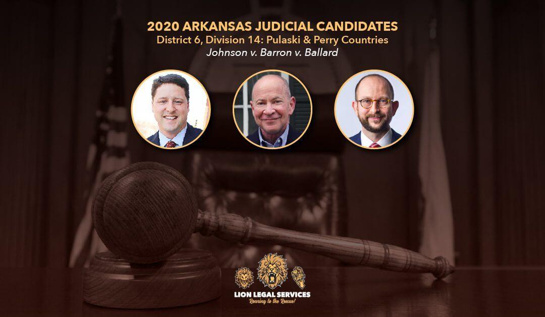 2020 Judicial Candidates: AR Dist. 6, Div. 14