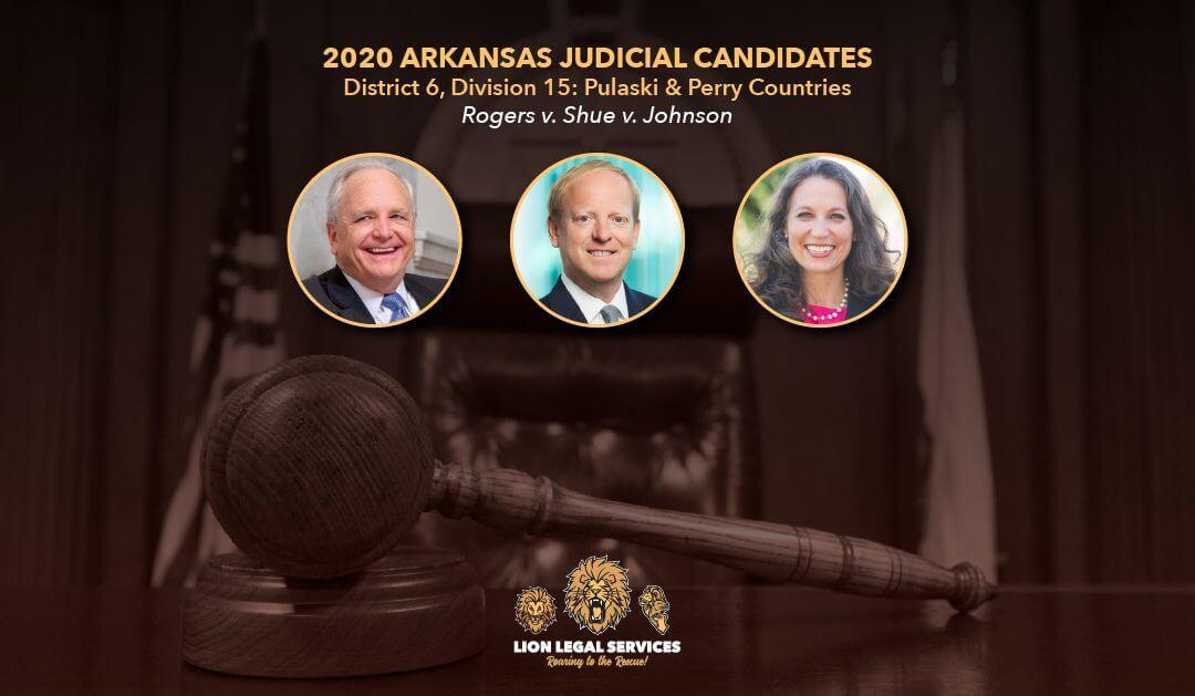 2020 Judicial Candidates: AR Dist. 6, Div.15